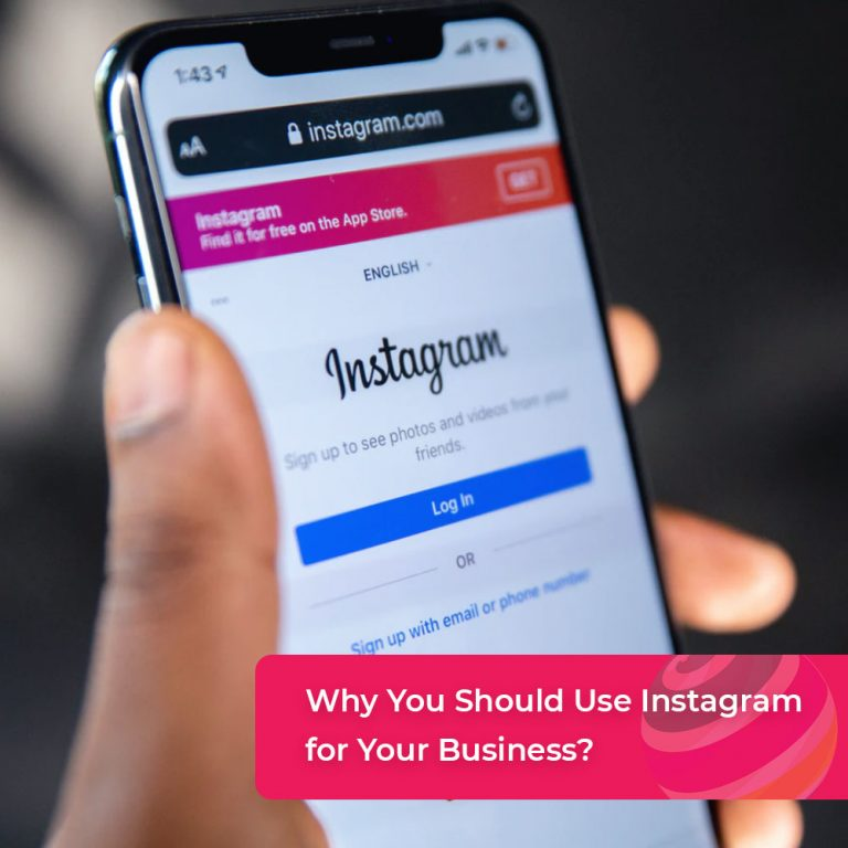 Why You Should Use Instagram for Your Business